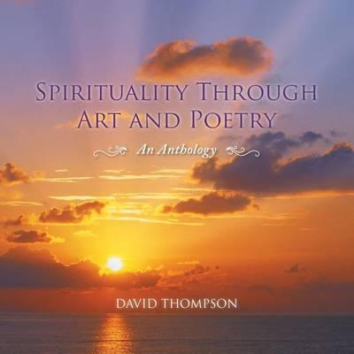 Spirituality Through Art and Poetry