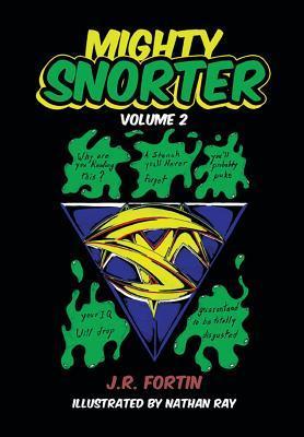 Mighty Snorter