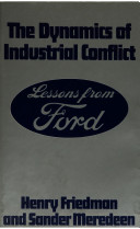 The Dynamics of Industrial Conflict