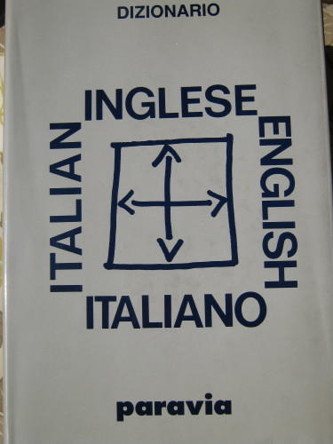 Dizionario Inglese-Italiano, Italian-English