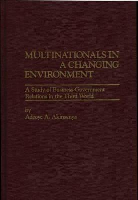 Multinationals in a Changing Environment