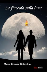 La fiaccola sulla luna