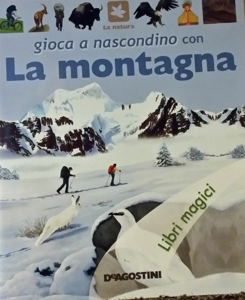 Gioca a nascondino con la montagna