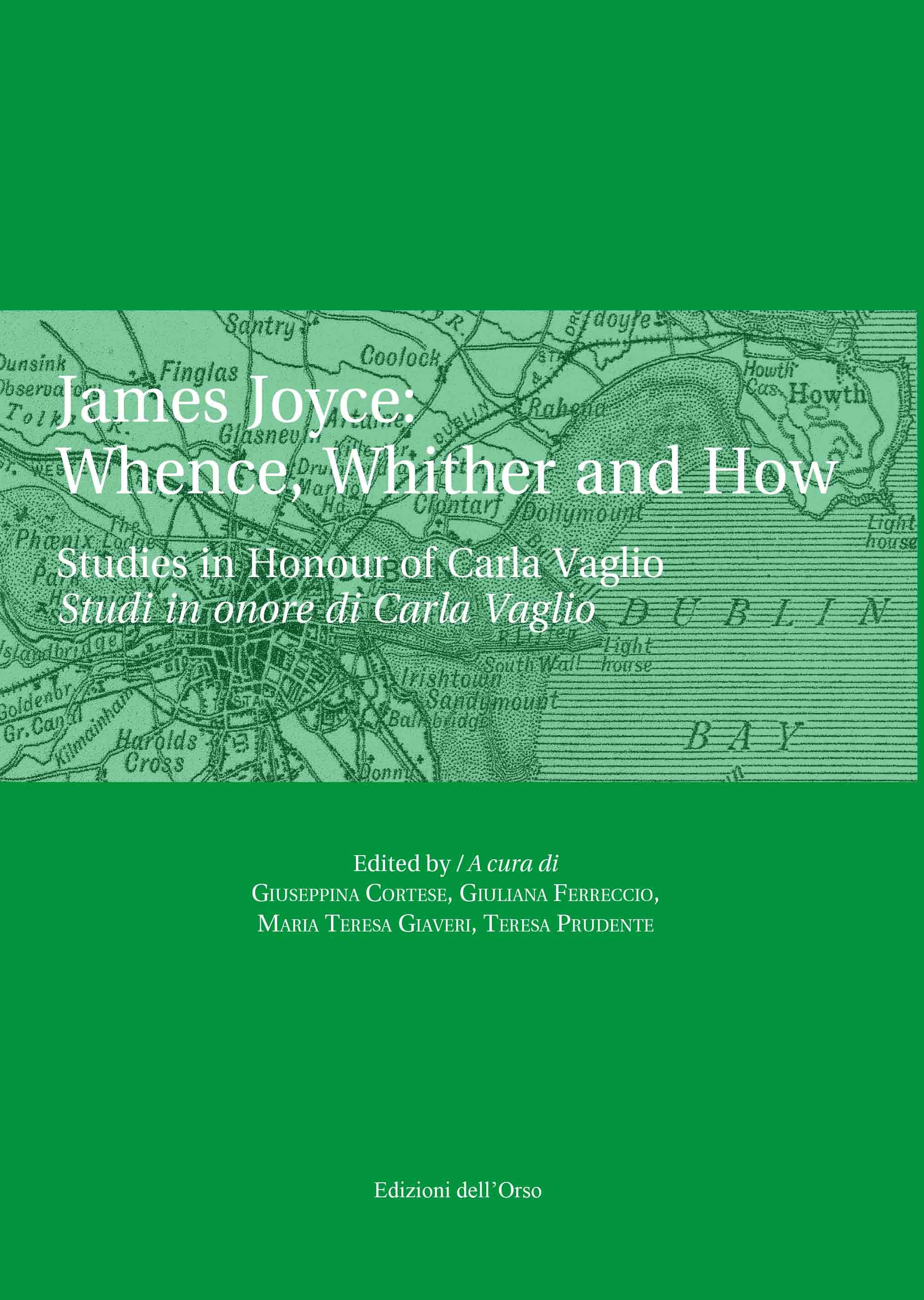 James Joyce: Whence, Whither and How