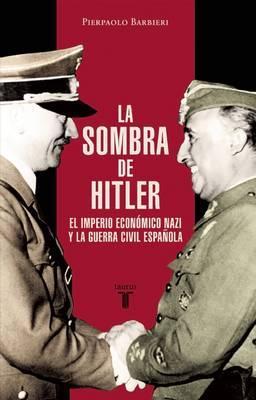La sombra de Hitler / The Shadow of Hitler