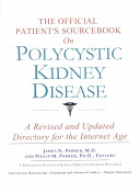 The Official Patient's Sourcebook on Polycystic Kidney Disease