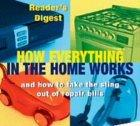 How Everything in the Home Works