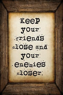 Keep Your Friends Cl...