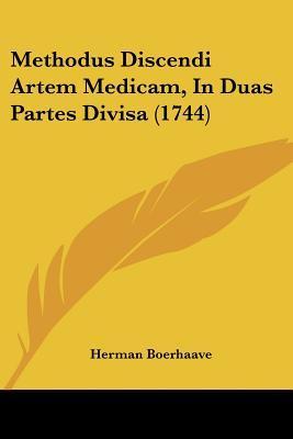 Methodus Discendi Artem Medicam, in Duas Partes Divisa (1744)