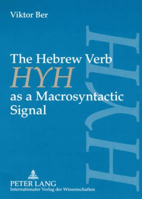 The Hebrew Verb HYH As A Macrosyntactic Signal
