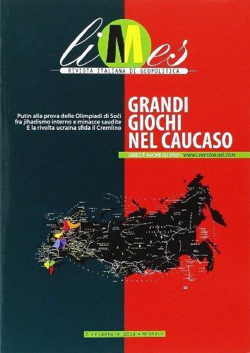 Limes. Rivista italiana di geopolitica - n.2/2014