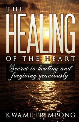 The healing of the heart