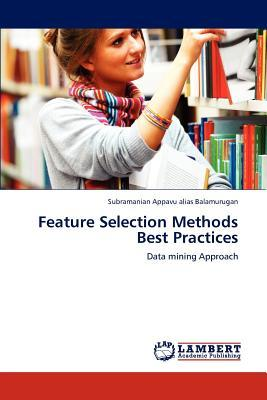 Feature Selection Methods Best Practices