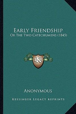 Early Friendship