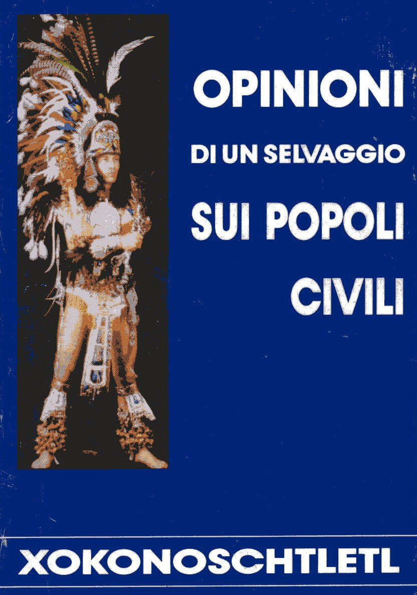 Opinioni di un selvaggio sui popoli civili