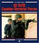 U. S. Elite Counterterrorist Forces