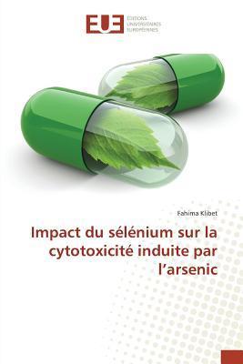 Impact du Selenium Sur la Cytotoxicite Induite par l'Arsenic