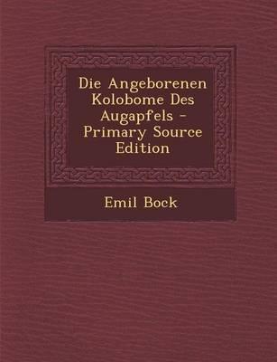 Die Angeborenen Kolobome Des Augapfels