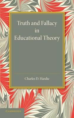 Truth and Fallacy in Educational Theory