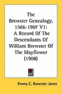 The Brewster Genealogy, 1566-1907 V1