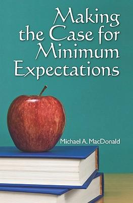 Making the Case for Minimum Expectations