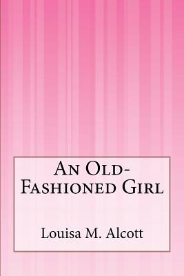 An Old-fashioned Gir...