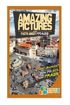 Amazing Pictures and Facts About Prague