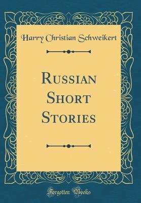 Russian Short Stories (Classic Reprint)