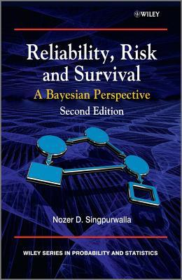 Reliability, Risk and Survival