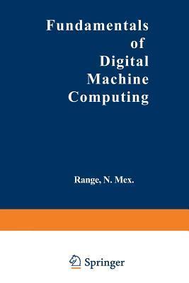 Fundamentals of Digital Machine Computing