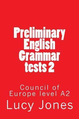 Preliminary English Grammar tests 2