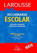 Diccionario Escolar Espanol-Frances - Francais Espanol / School Dictionary Spanish-French