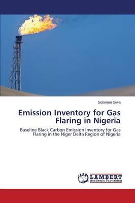 Emission Inventory for Gas Flaring in Nigeria