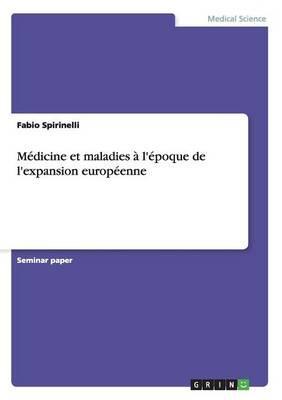Médicine et maladies à l'époque de l'expansion européenne