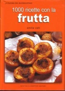 1000 ricette con la frutta