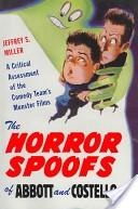Horror Spoofs of Abbott and Costello