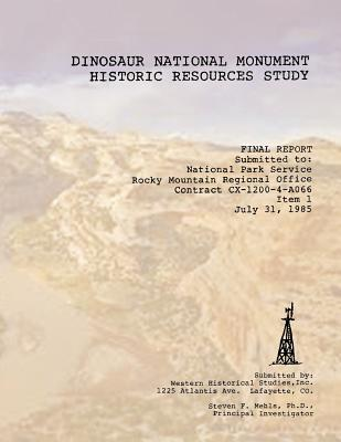 Dinosaur National Monument Historic Resources Study