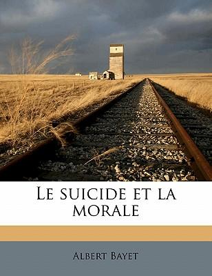 Le Suicide Et La Morale
