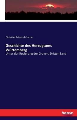 Geschichte des Herzogtums Würtemberg
