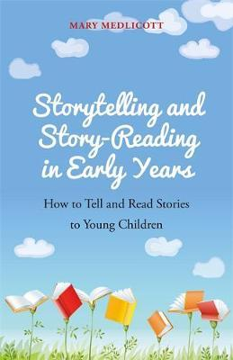 Storytelling and Story-Reading in Early Years