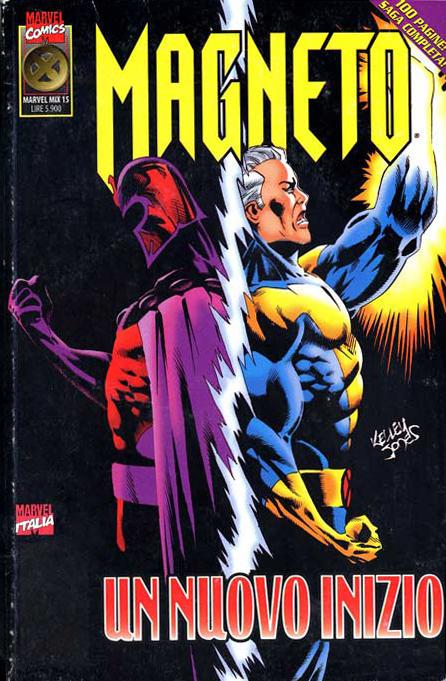 Magneto: Un nuovo in...