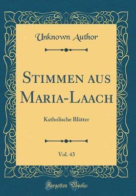 Stimmen aus Maria-Laach, Vol. 43