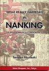 What Really Happened in Nanking