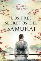 Los tres secretos del samurái