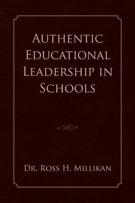 Authentic Educational Leadership in Schools