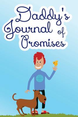 Daddy's Journal of Promises