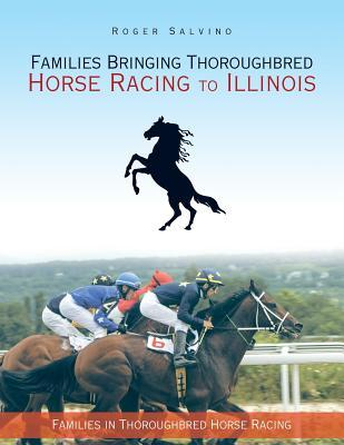 Families Bringing Thoroughbred Horse Racing to Illinois