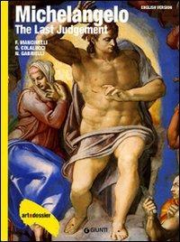 Michelangelo. The Last Judgement. Ediz. illustrata