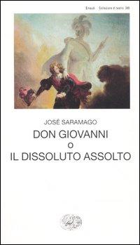 Don Giovanni o il dissoluto assolto