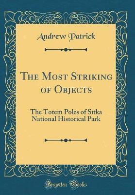 The Most Striking of Objects
